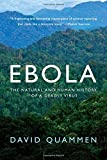 img - for Ebola: The Natural and Human History of a Deadly Virus book / textbook / text book