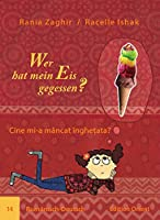 Wer hat mein Eis gegessen? 14: Rumänisch-Deutsch