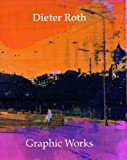 Dieter Roth: Graphic Works (0500976244) by Dobke, Dirk