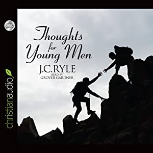 Thoughts for Young Men Audiobook