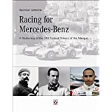 "Racing for Mercedes-Benz: A Dictionary of the 240 Fastest Drivers of the Marquevon ""Hartmut Lehbrink"""