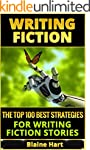 Writing Fiction: The Top 100 Best Str...