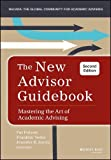 img - for The New Advisor Guidebook: Mastering the Art of Academic Advising by Pat Folsom (2015-09-21) book / textbook / text book