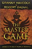 Master Game: Unmasking the Secret Rulers of the World