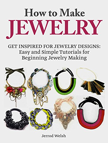 how to get started making jewelry