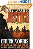 A Threat to Justice: A Novel (Justice Riders)