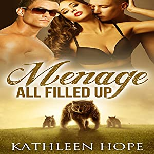 Menage: All Filled Up Audiobook