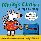 Maisys Clothes La Ropa de Maisy: A Maisy Dual Language Book (Spanish Edition)