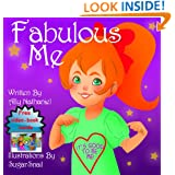 """Fabulous Me"": Children's book -Picture Books For Children Ages 3-5 (Girls Empowerment & Self Esteem 2)"