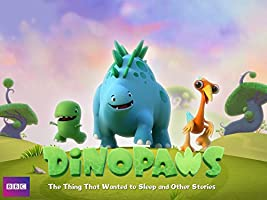 Dinopaws: The Thing That Wanted to Sleep and Other Stories