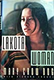 img - for Lakota Woman by Crow Dog, Mary, Erdoes, Richard(May 1, 1990) Hardcover book / textbook / text book