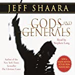 Gods and Generals: A Novel of the Civil War | Jeff Shaara