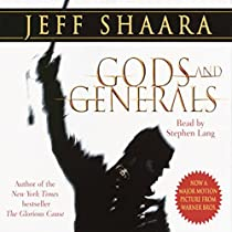 an analysis of gods and generals by jeff shaara Information and analysis to help you understand the book  by jeff shaara at abebookscouk  preceded by gods and generals and the killer.
