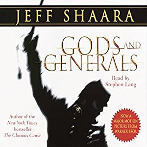 Gods and Generals Audiobook