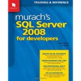 Murach's SQL Server 2008 for Developers (Murach: Training & Reference) ~ Joel Murach