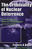 img - for The Criminality of Nuclear Deterrence book / textbook / text book