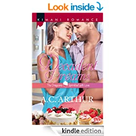 Decadent Dreams (Mills & Boon Kimani) (The Draysons: Sprinkled with Love - Book 1)