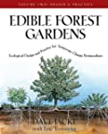 Edible Forest Gardens: Ecological Des...