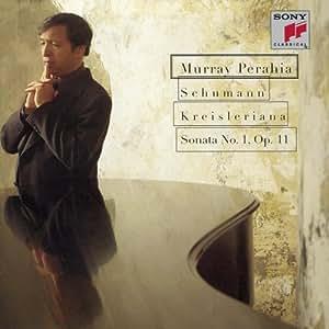Kreisleriana / Fantasies Op 16 / Sonata Op 11