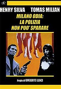 Amazon.com: Milano Odia: La Polizia Non Puo' Sparare [Italian Edition