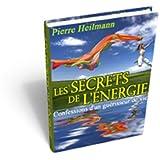 Les Secrets de l'Énergie Pierre Heilmann