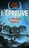 """Afficher """"L'Epreuve n° 3 Le Remède mortel"""""""
