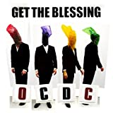OC DC [VINYL] Get The Blessing