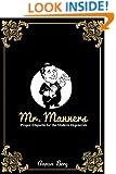 Mr. Manners: Proper Etiquette for the Modern Degenerate