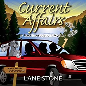 Current Affairs: Tiara Investigations Mysteries | [Lane Stone]