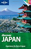 Lonely Planet Discover Japan 1st Ed.: 1st Edition