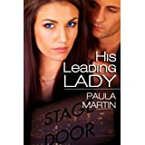 His Leading Lady ~ Paula Martin