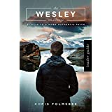 The Wesley Challenge Leader Guide: 21 Days to a More Authentic Faith