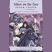 Silver on the Tree: Book 5 of The Dark Is Rising Sequence | Susan Cooper