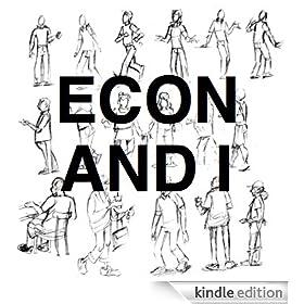 Economics And I