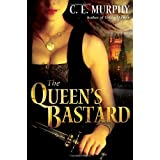 The Queen's Bastard (The Inheritors' Cycle, Book 1) ~ C. E. Murphy