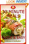 30 Minute Meals: 40 Quick Easy Recipe...
