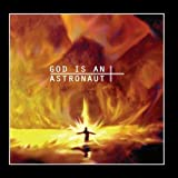 God Is An Astronaut (2011 Remastered Edition) by God Is An Astronaut [Music CD]