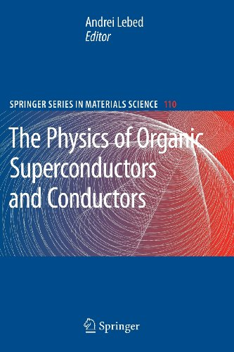 The Physics Of Organic Superconductors And Conductors (Springer Series In Materials Science)
