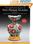 The Complete Guide to Mid-Range Glaze...