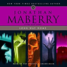 Long Way Home: A Pine Deep Story (       UNABRIDGED) by Jonathan Maberry Narrated by Ray Porter