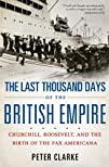The Last Thousand Days of the British…