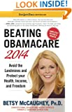 Beating Obamacare 2014: Avoid the Landmines and Protect Your Health, Income, and Freedom