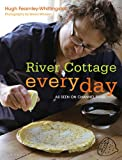 River Cottage Every Day (1408804336) by Fearnley-Whittingstall, Hugh