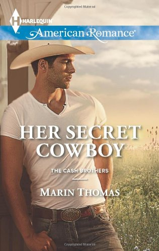 Image of Her Secret Cowboy (Harlequin American Romance\The Cash Brothers)
