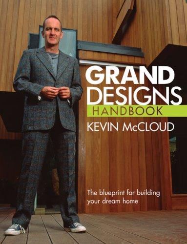 Grand Designs Handbooks: The Blueprint for Building Your Dream Home