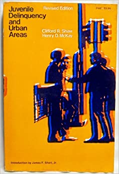 Juvenile Delinquency and Urban Areas (Phoenix Books): Clifford R. Shaw