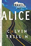 Travels with Alice (0374526001) by Trillin, Calvin