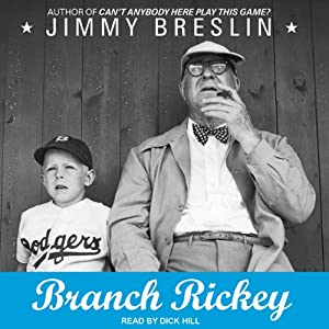 Branch Rickey | [Jimmy Breslin]