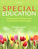 Special Education: Contemporary Perspectives for School Professionals (4th Edition)