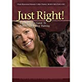 Thats My Dog Just Right Dog Training Dvd Volume 1